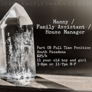 Family Assistant Los Angeles, educated nannies family assistant jobs la good nanny agencies LA mannies la nanny agency la staffings los angeles house staff los angeles nannies los angeles nanny los angeles professional nannies male nannies male nannies la male nannies los angeles male nanny male nanny la male nanny los angeles mannies in la manny agencies manny jobs manny los angeles nanny agency jobs nanny jobs nanny jobs los angeles private coach jobs los angeles private tutor jobs la professional manny professional nannies staffing agencies la staffing agencies los angeles angeles mannies nannies nanny nanny agency household staffing