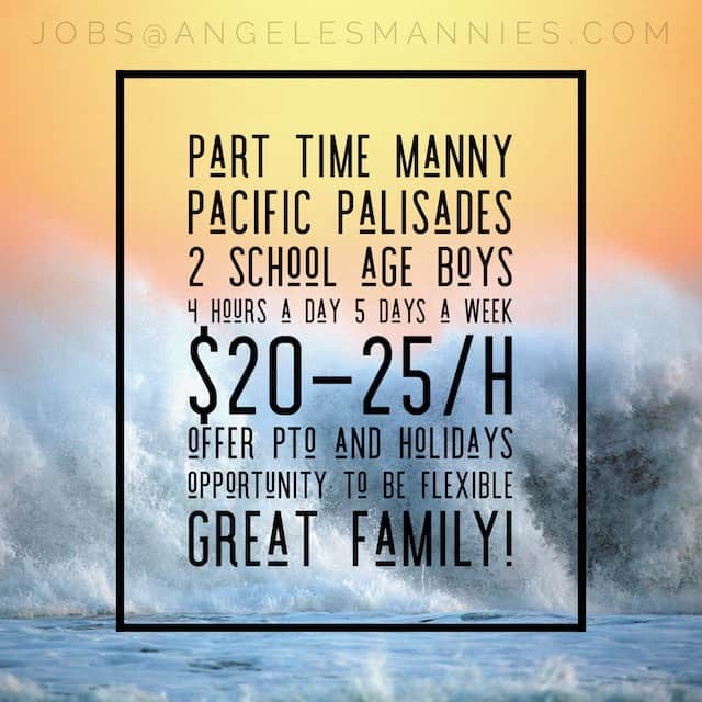 Part Time Manny Pacific Palisades