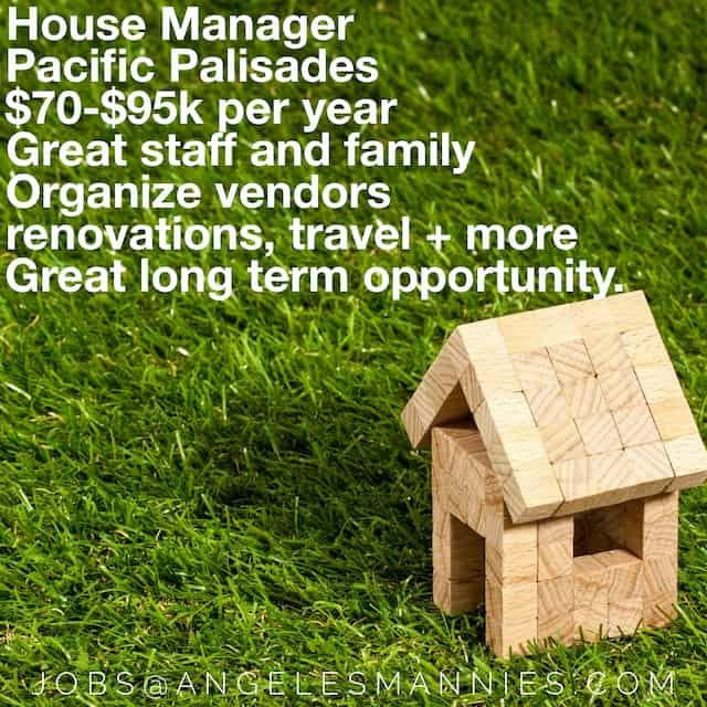 Pacific Palisades House Manager