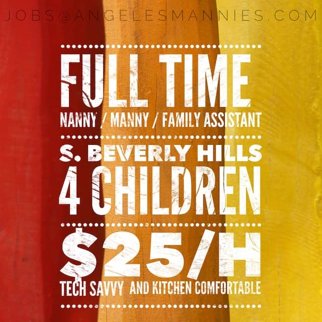 Full Time Family Assistant S. Beverly Hills