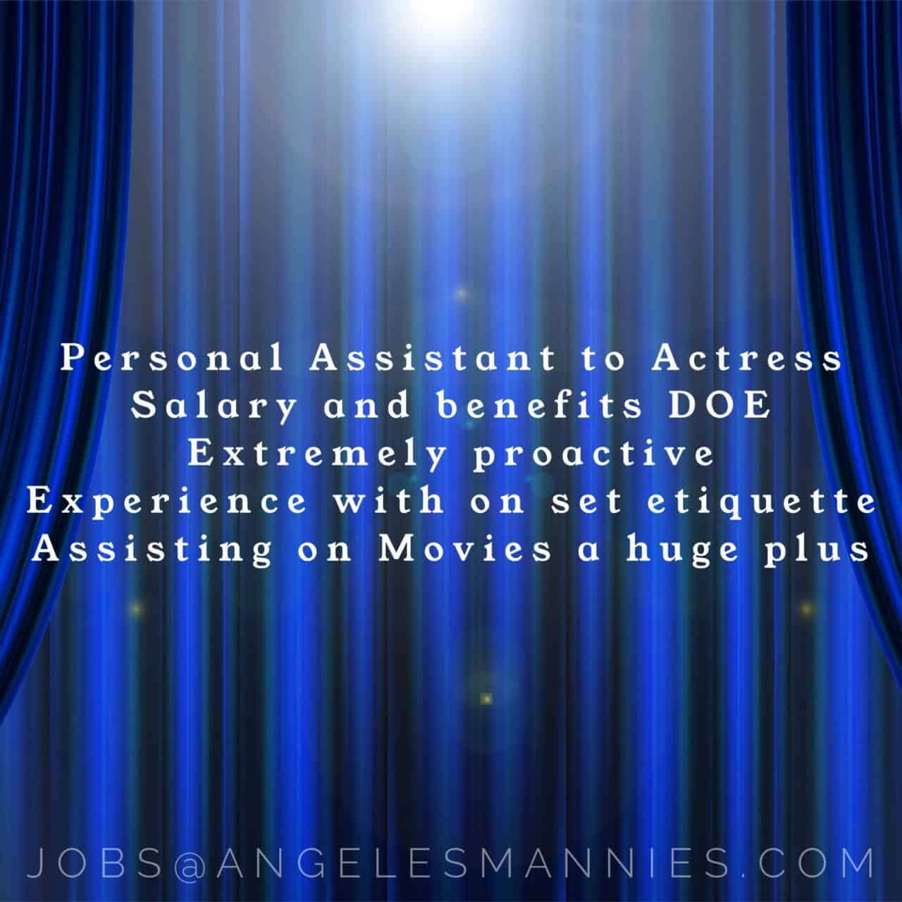 Personal Assistant actress Hollywood Hills
