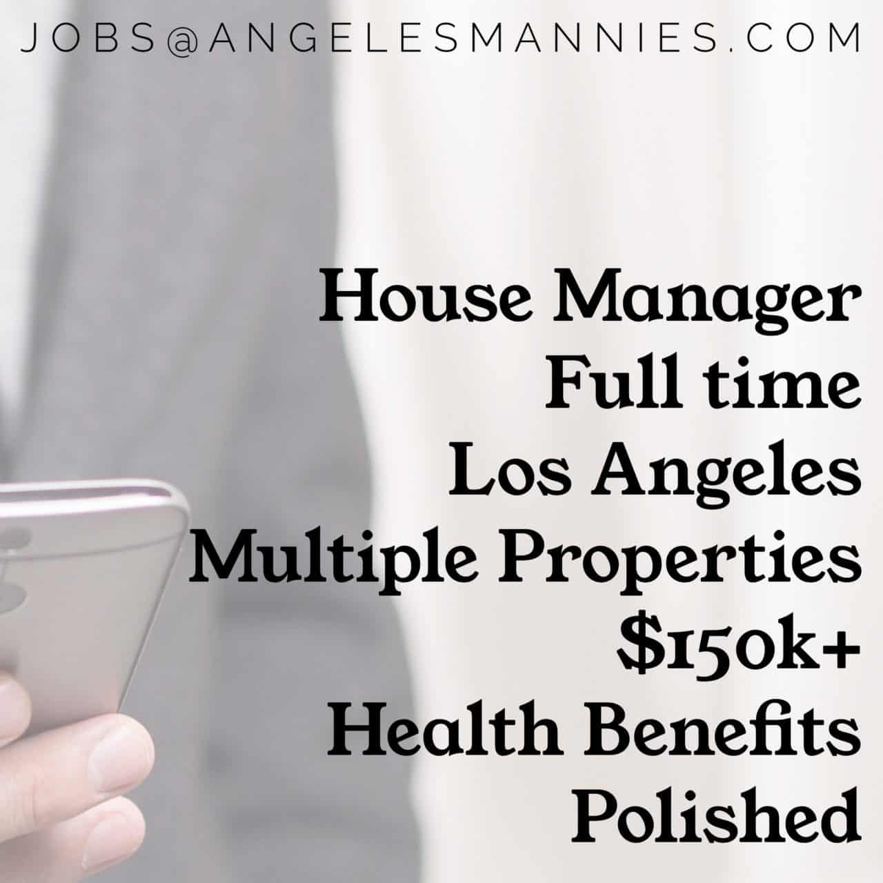 House Manager Los Angeles